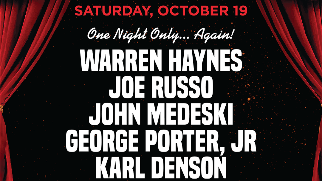 More Info for Warren Haynes, Joe Russo, John Medeski, George Porter JR,& Karl Denson