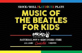More Info for Playhouse Presents Music of the Beatles for Kids