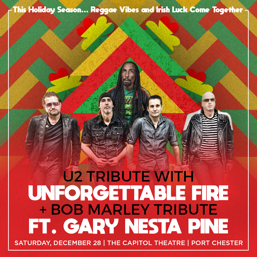 More Info for Unforgettable Fire + Bob Marley Tribute FT Gary Nesta Pine