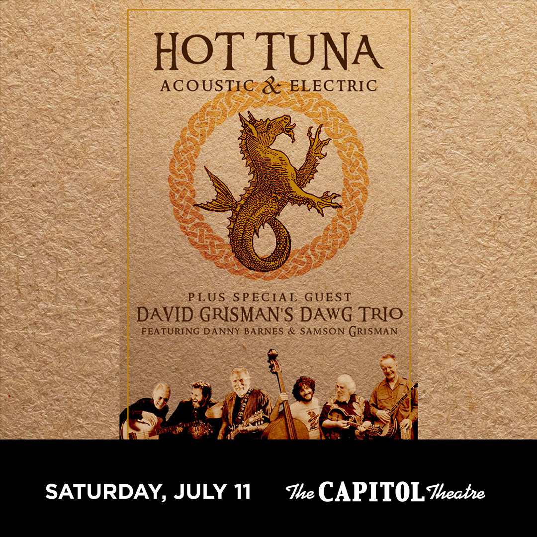 More Info for Hot Tuna Acoustic and Electric with Special Guest David Grisman Trio