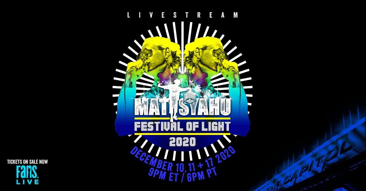More Info for Matisyahu   Festival of Light 2020 Livestream