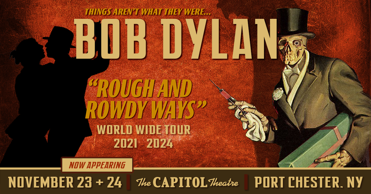 More Info for Bob Dylan - Rough and Rowdy Ways Tour