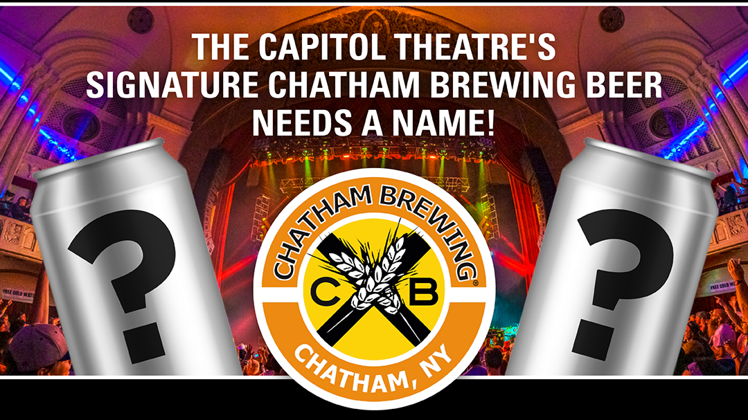 More Info for Help Name The Capitol Theatre's Signature Chatham Brewing Beer