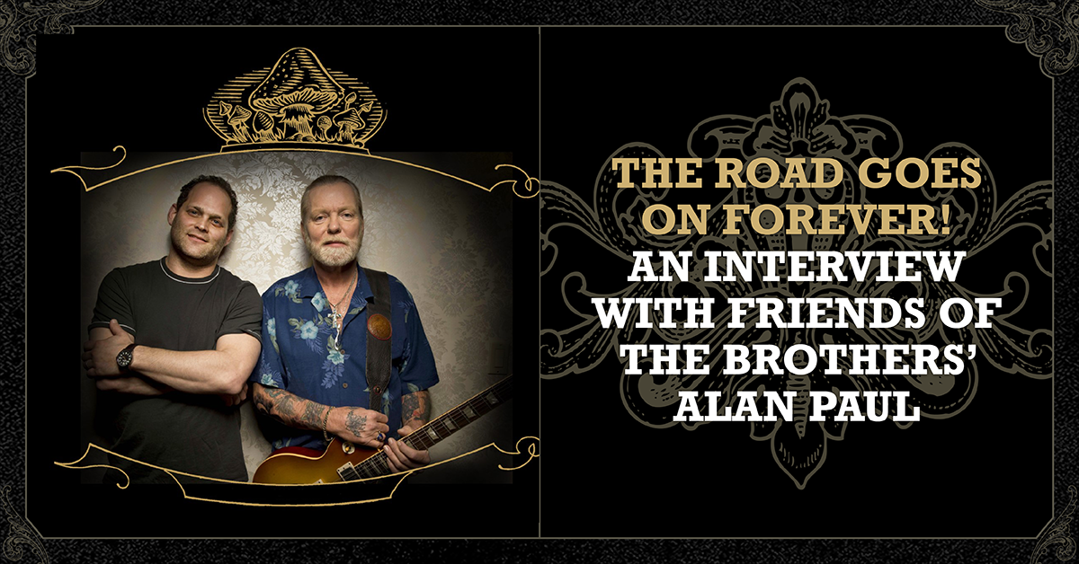 More Info for The Road Goes on Forever! An Interview with Friends of the Brothers' Alan Paul