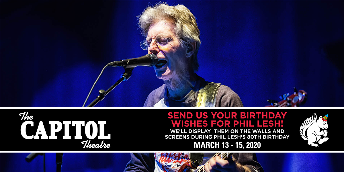 More Info for Send Your Birthday Wishes to Phil Lesh and We'll Display Them