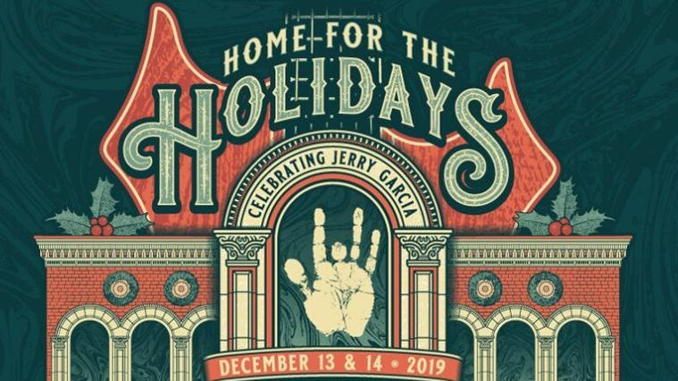 More Info for Home for the Holidays Celebrating Jerry Garcia