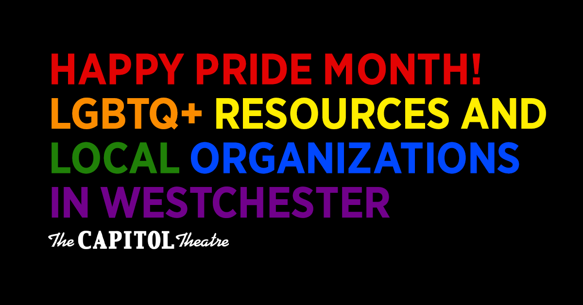 More Info for Happy Pride Month! LGBTQ+ Resources and Local Organizations in Westchester