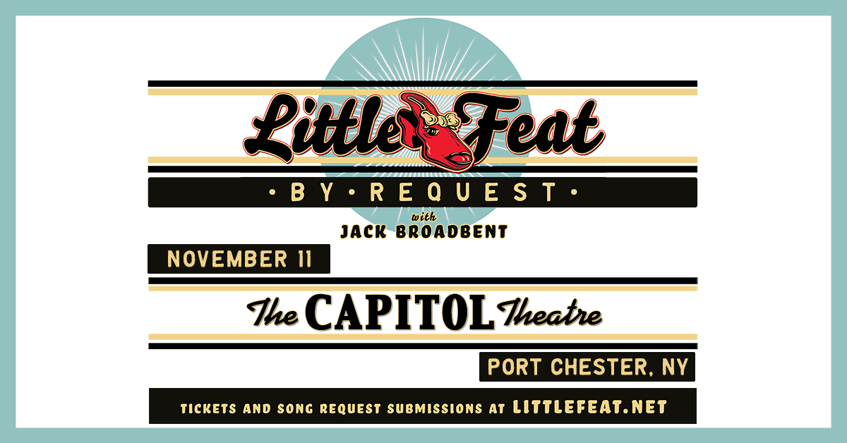 More Info for Little Feat - By Request Tour with Special Guest Jack Broadbent