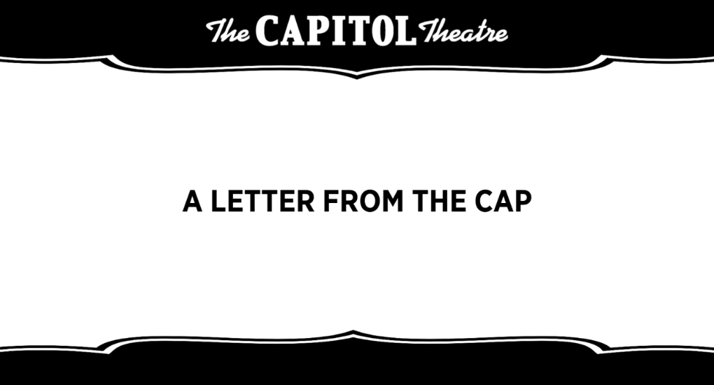 More Info for A Letter from The Capitol Theatre